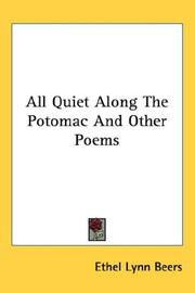 Cover of: All Quiet Along The Potomac And Other Poems
