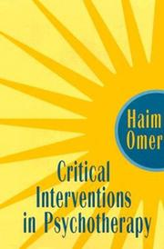 Cover of: Critical interventions in psychotherapy