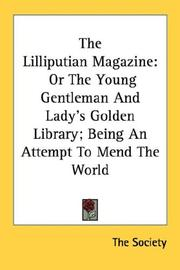 Cover of: The Lilliputian Magazine | The Society
