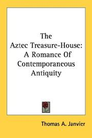 Cover of: The Aztec Treasure-House
