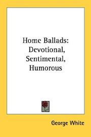Cover of: Home Ballads | George White