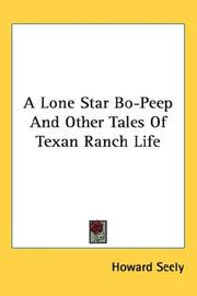 A Lone Star Bo-Peep And Other Tales Of Texan Ranch Life