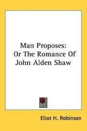 Man Proposes by Eliot H. Robinson
