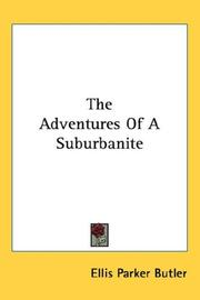 Cover of: The Adventures Of A Suburbanite | Ellis Parker Butler