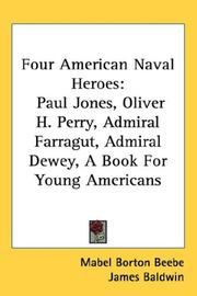 Cover of: Four American Naval Heroes | Mabel Borton Beebe