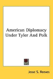 Cover of: American Diplomacy Under Tyler And Polk