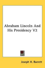 Cover of: Abraham Lincoln And His Presidency V2