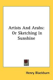 Cover of: Artists And Arabs | Henry Blackburn