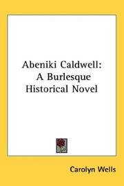 Cover of: Abeniki Caldwell: a burlesque historical novel