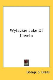 Cover of: Wylackie Jake Of Covelo | George S. Evans