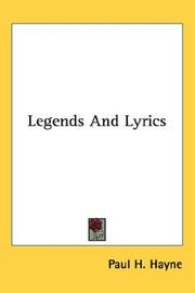 Cover of: Legends And Lyrics | Paul H. Hayne