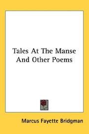 Cover of: Tales At The Manse And Other Poems | Marcus Fayette Bridgman