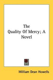 Cover of: The Quality Of Mercy; A Novel | William Dean Howells