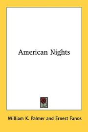 Cover of: American Nights | William K. Palmer