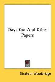 Cover of: Days Out And Other Papers | Elisabeth Woodbridge