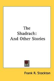 Cover of: The Shadrach: And Other Stories