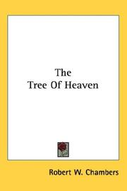 Cover of: The Tree Of Heaven | Robert William Chambers