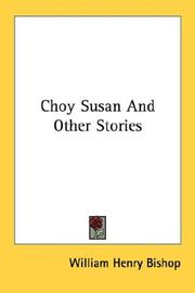 Cover of: Choy Susan And Other Stories | William Henry Bishop
