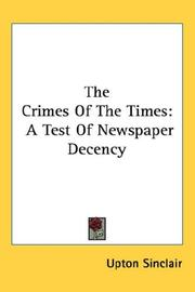 Cover of: The Crimes Of The Times | Upton Sinclair