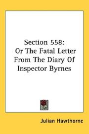 Cover of: Section 558: Or The Fatal Letter From The Diary Of Inspector Byrnes