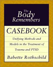 Cover of: The Body Remembers Casebook | Babette Rothschild