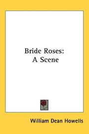 Cover of: Bride roses: A Scene