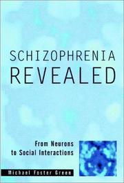 Cover of: Schizophrenia Revealed | Michael Foster Green