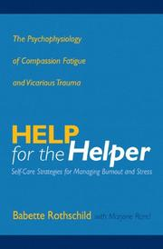 Cover of: Help for the helper | Babette Rothschild