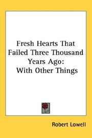 Cover of: Fresh Hearts That Failed Three Thousand Years Ago: With Other Things