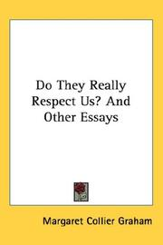 Cover of: Do They Really Respect Us? And Other Essays | Margaret Collier Graham