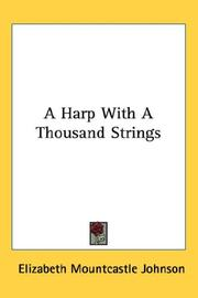 Cover of: A Harp With A Thousand Strings | Elizabeth Mountcastle Johnson
