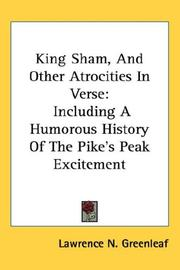 Cover of: King Sham, And Other Atrocities In Verse
