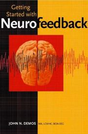 Cover of: Getting Started with Neurofeedback | John N. Demos