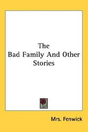 Cover of: The Bad Family And Other Stories | Mrs. Fenwick