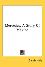 Cover of: Mercedes, A Story Of Mexico | Sarah Hale