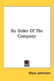 Cover of: By Order Of The Company | Mary Johnston
