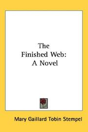 Cover of: The Finished Web | Mary Gaillard Tobin Stempel