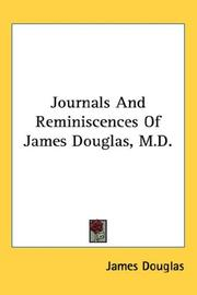 Cover of: Journals And Reminiscences Of James Douglas, M.D. | James Douglas
