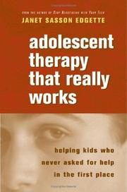 Cover of: Candor, connection, and enterprise in adolescent therapy