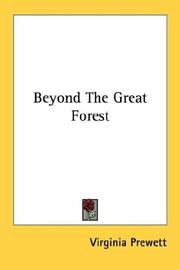 Cover of: Beyond The Great Forest | Virginia Prewett