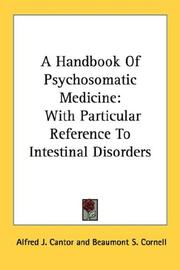Cover of: A Handbook Of Psychosomatic Medicine | Alfred J. Cantor