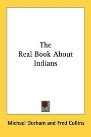 Cover of: The Real Book About Indians | Michael Gorham