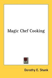 Cover of: Magic Chef Cooking | Dorothy E. Shank