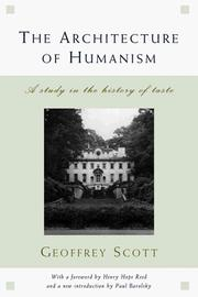 The architecture of humanism by Scott, Geoffrey