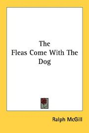Cover of: The Fleas Come With The Dog | Ralph McGill