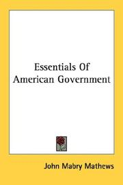 Cover of: Essentials Of American Government | John Mabry Mathews