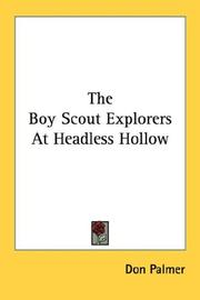 Cover of: The Boy Scout Explorers at Headless Hollow | Mildred Wirt Benson