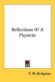 Cover of: Reflections Of A Physicist | P. W. Bridgman