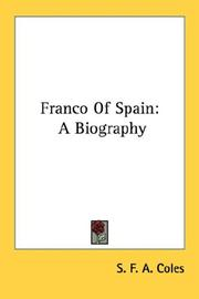 Franco of Spain by S. F. A. Coles