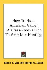 Cover of: How To Hunt American Game | Robert B. Vale